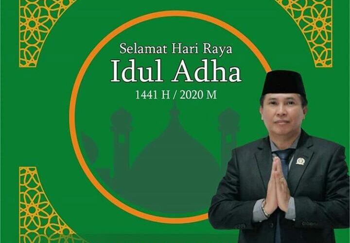 Ketua Komisi I DPRD Kab. Bogor mengucapkan Selamat Hari Raya Idul Adha 1441 H